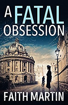 Review of A Fatal Obsession by Faith Martin